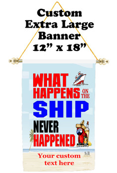 Cruise Ship Door Banner - Extra-Large Banner - what happens