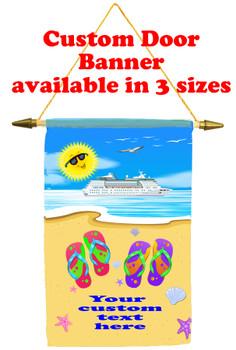 Cruise Ship Door Banner -  available in 3 sizes.     Flip Flops