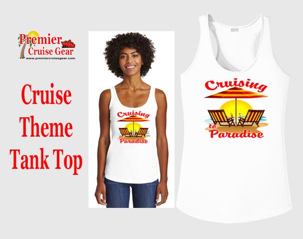 Cruise theme tank top - Cruising to Paradise