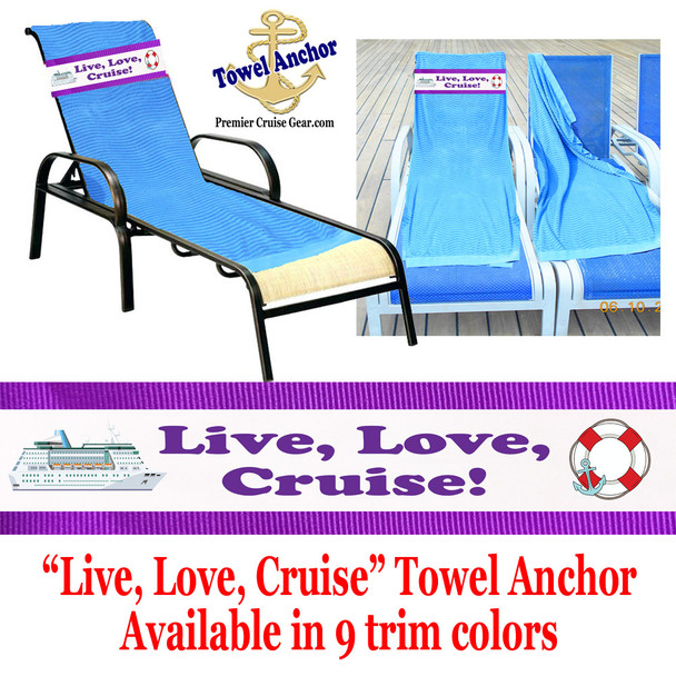 "Towel Anchor - ""Live Love Cruise"""