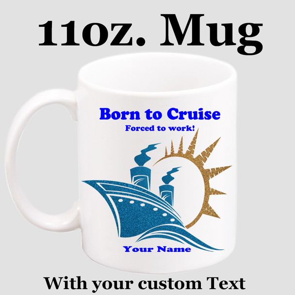 Cruise & Beach theme Custom 11 oz. mug.  Great gift for friends & family or as a special memento for you!  (014