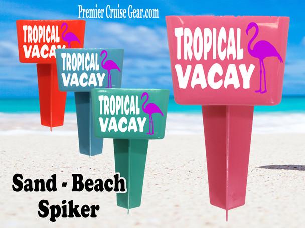 Beach - Sand Spiker.  Keep your drinks sand free.  Design 012