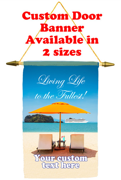 Cruise Ship Door Banner - Life to the Fullest