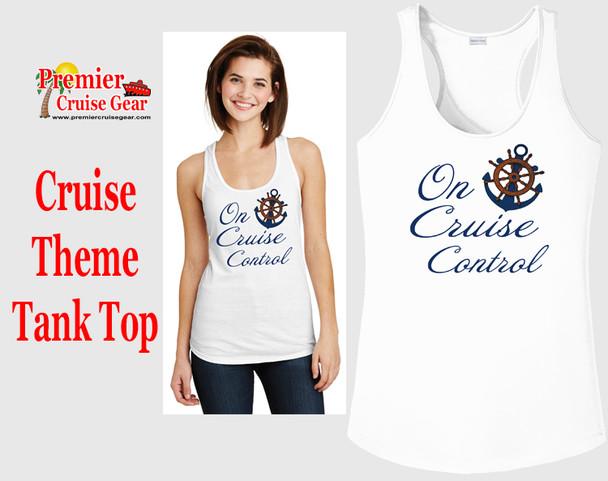 Cruise theme tank top - Cruise Control