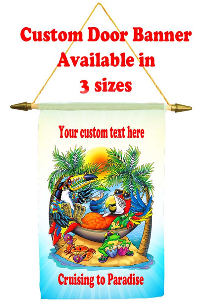 Cruise Ship Door Banner -  available in 3 sizes.      Lounging Parrot