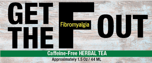 Get the Fibro Out Tea