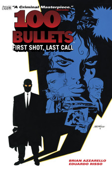100 BULLETS TP VOL 01 FIRST SHOT LAST CALL