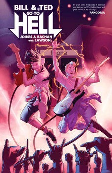 BILL & TED GO TO HELL TP