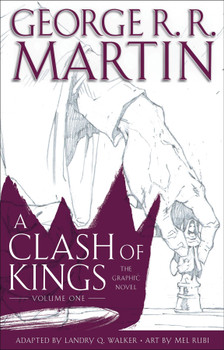 GEORGE RR MARTINS CLASH OF KINGS GN VOL 01