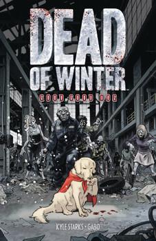 DEAD OF WINTER GN GOOD GOOD DOG