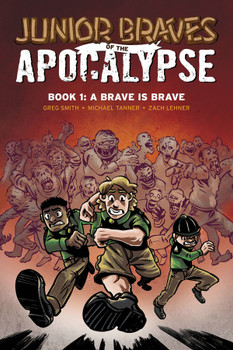 JUNIOR BRAVES OF THE APOCALYPSE GN VOL 01 A BRAVE IS BRAVE