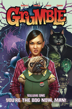 GRUMBLE TP VOL 01 YOU'RE THE DOG NOW MAN