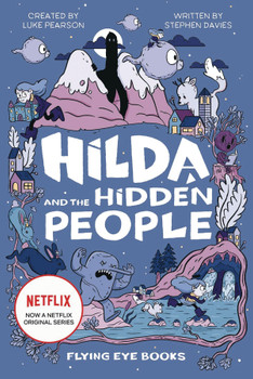 HILDA & THE HIDDEN PEOPLE MOVIE TIE IN NOVEL