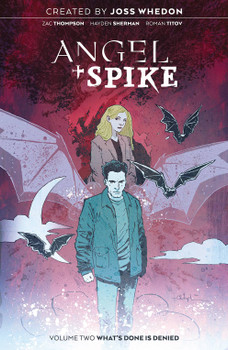 ANGEL & SPIKE TP VOL 02 WHAT'S PAST IS PROLOGUE