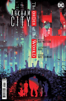 ARKHAM CITY THE ORDER OF THE WORLD #1 (OF 6) CVR A SAM WOLFE CONNELLY