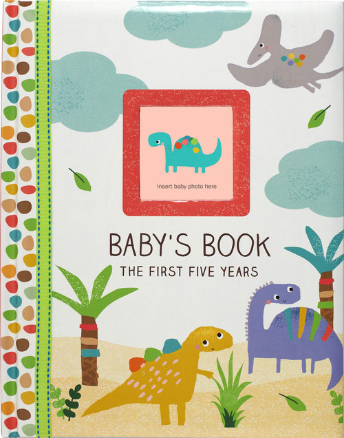 Baby's Book The First Five Years Dinosaurs