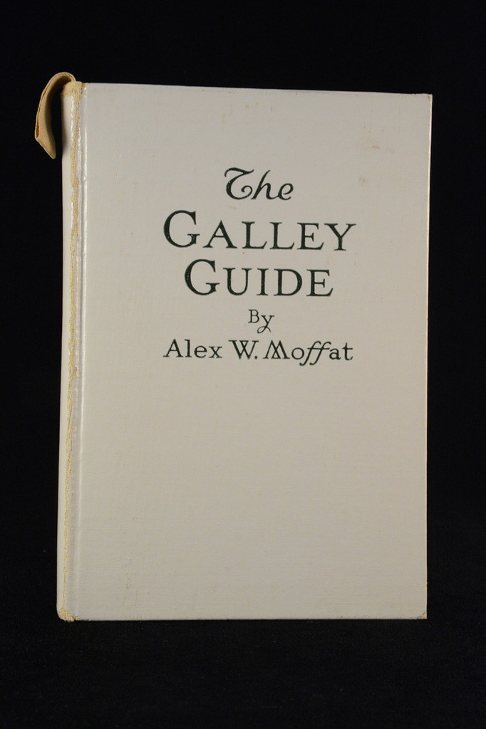 The Galley Guide, by Alex W. Moffat (1923)