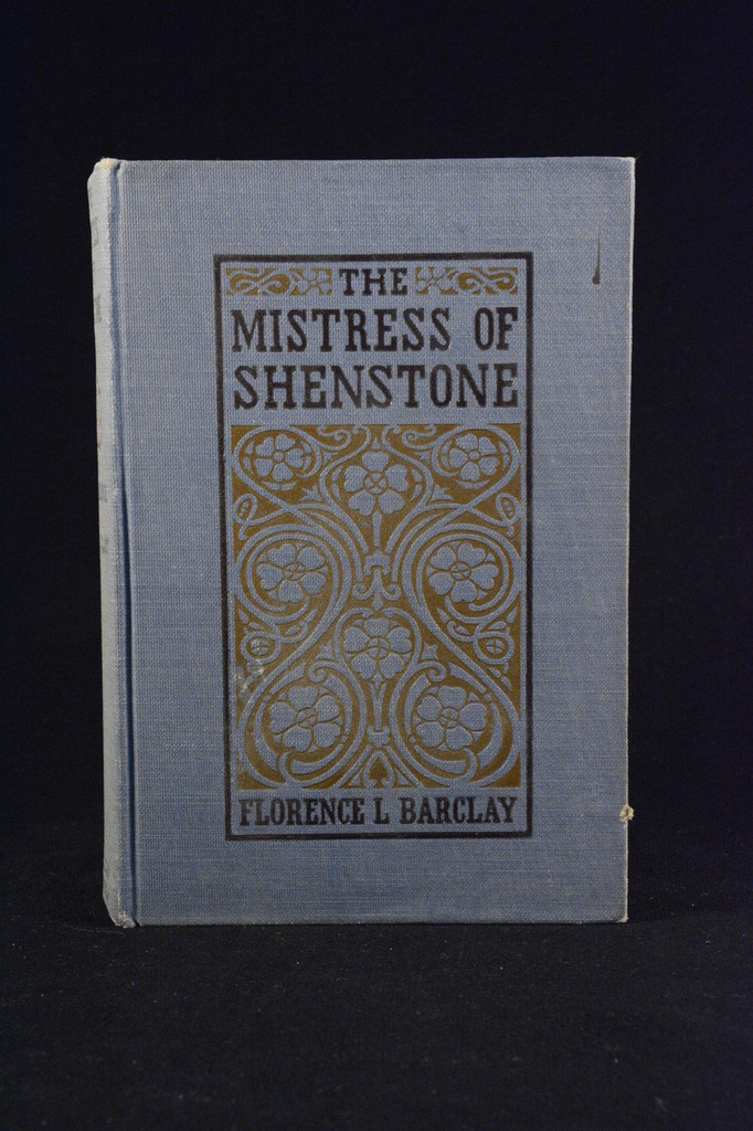 The Mistress of Shenstone, by Florence L. Barclay