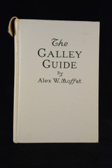 The Galley Guide, Alex W. Moffat, (1923), Vintage, Recipe, Book, Collectible, Rare