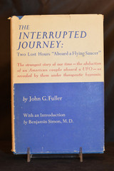 "The Interrupted Journey:  Two Lost Hours ""Aboard a Flying Saucer"" (1966)"