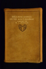 Pilgrim Songs On the King's Highway, compiled by W.J. Wintle (~1910)