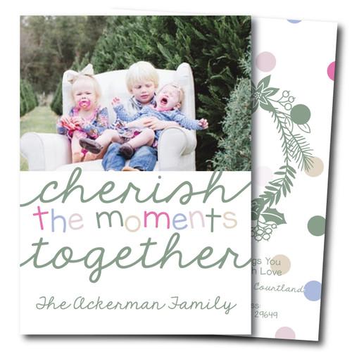 Cherish The Moments // Holiday Card