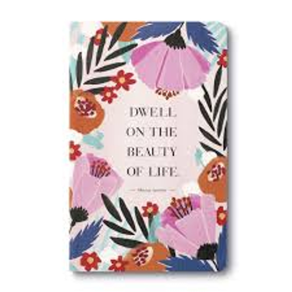 Write Now Journal, Dwell on the Beauty of Life