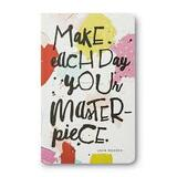 Write Now Journal, Make Each Day Your Masterpiece