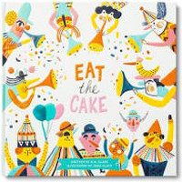 Eat the Cake - by M. H. Clark (Hardcover)