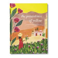 The Persistence of Yellow - by Monique Duval (Hardcover)