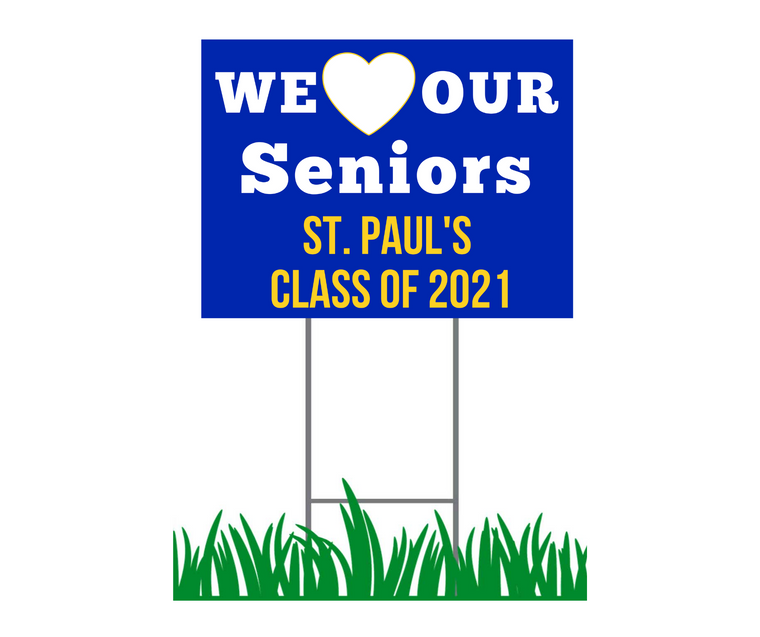 """Yard Sign - St. Paul's - We Love Our Senior Personalized - 18"""" x 24"""""""