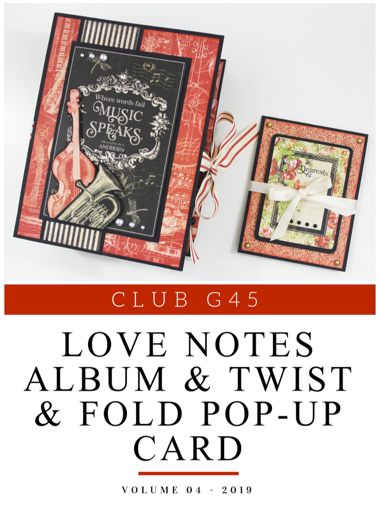 Club G45 - Vol 04 2019 - Love Notes Collection - Album and Twist/Pop Up Card (G45-042019)