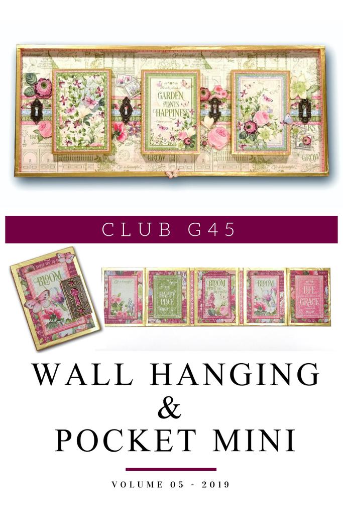 Club G45 Vol 05 May 2019 - Bloom - Wall Hanging and Pocket Mini (Club G45 Vol 05 2019)