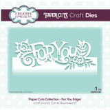 Creative Expressions - Cathie Shuttleworth - Paper Cuts Edger Craft Dies - For You (CEDPC067)