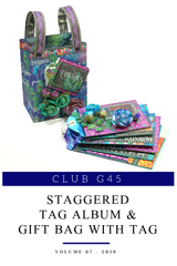 Club G45 Vol 07 July 2019 - Kaleidoscope - Staggered Tag Album & Gift Bag (Club G45 Vol 072019)