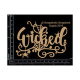 Scrapaholics - Laser Cut Chipboard - Wicked (S52545)