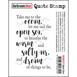 "Darkroom Door - Quote Cling Stamp 3.3""X2.3"" - Open Sea (DDQS037)"