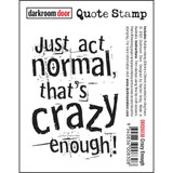 "Darkroom Door - Quote Cling Stamp 3.3""X2.3"" - Crazy Enough (DDQS038)"
