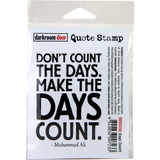 "Darkroom Door - Quote Cling Stamp 3.3""X2.3"" - Don't Count The Days (DDQS036 )"