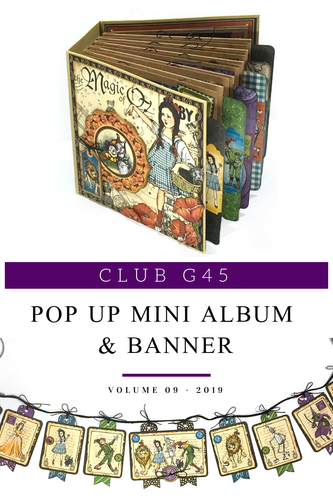 Graphic 45 - Club G45 Vol 9 September 2019 - Magic of Oz- Pop Up Mini Album & Banner (Club G45 Vol 9 2109)