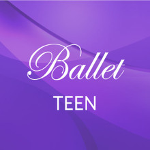 Thurs. 6:30-7:30, Teen Ballet - Academic Year 2021-'22