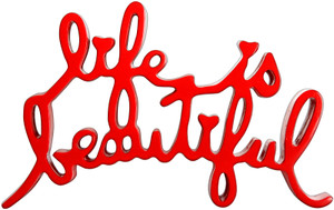 LIFE IS BEAUTIFUL (RED) BY MR. BRAINWASH