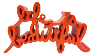 LIFE IS BEAUTIFUL (LARGE) ORANGE BY MR. BRAINWASH
