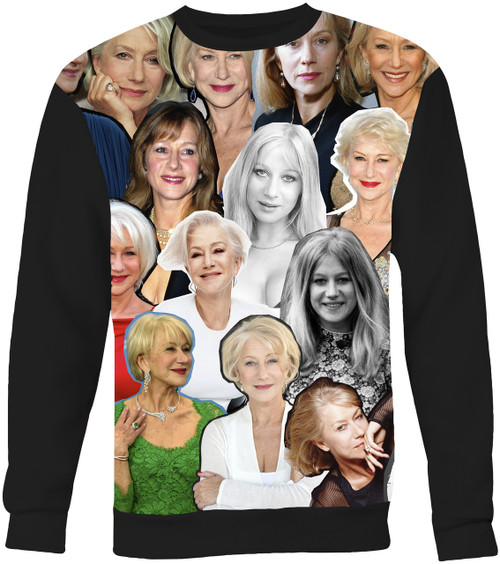Helen Mirren Collage Sweater Sweatshirt