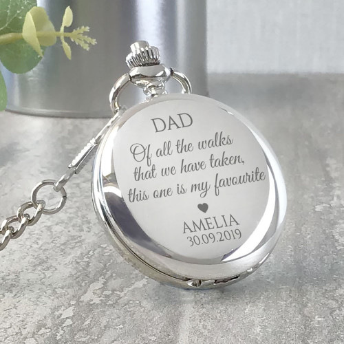 "Father of the bride wedding keepsake engraved pocket watch gift, ""of all the walks that we have taken, this one is my favourite"""