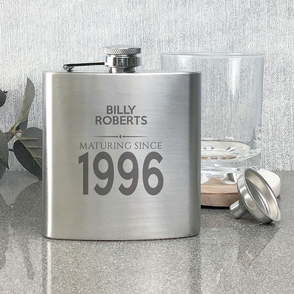 Personalised engraved birthday hip flask gift, maturing since