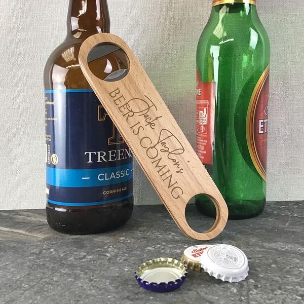 Beer is coming, personalised wooden bar blade bottle opener with laser engraving