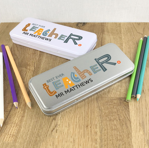 Personalised best ever teacher pencil tin