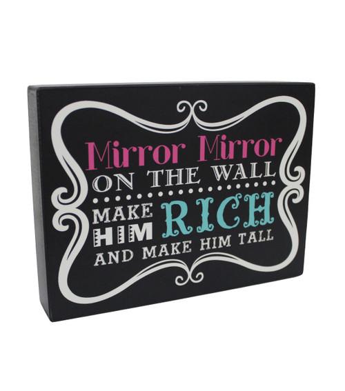 Mirror Mirror Plaque