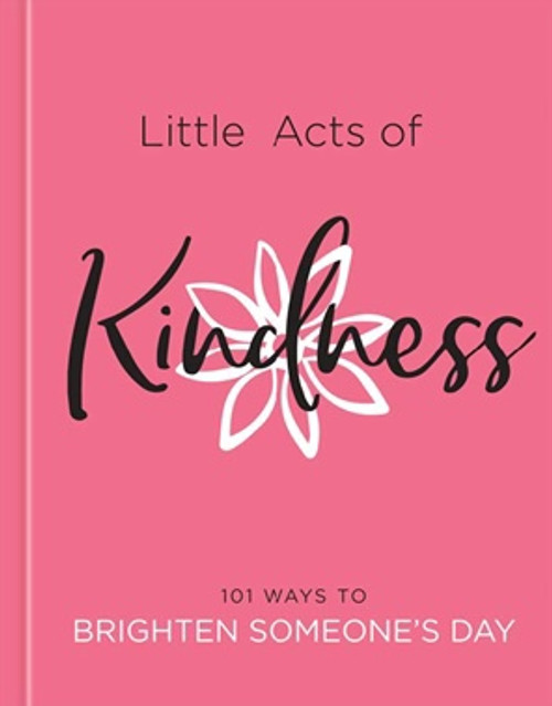 Little Acts of Kindness [Book]